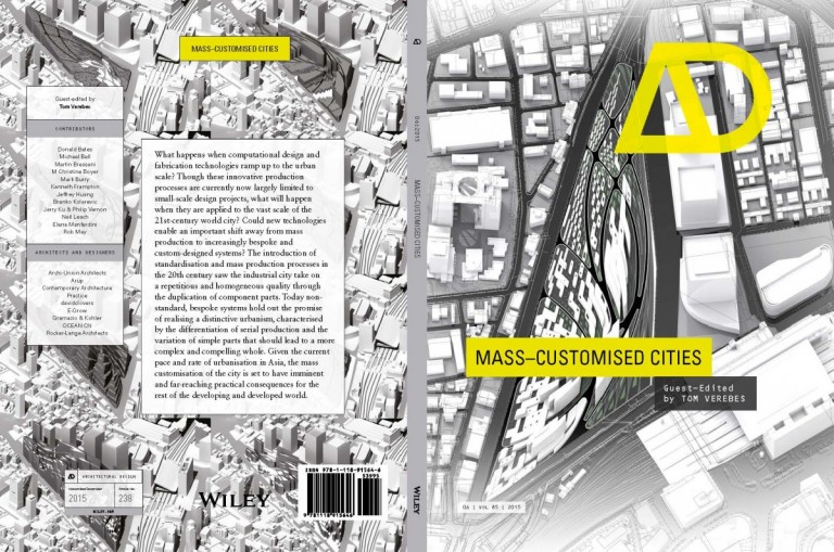 Mass Customised Cities issue of AD, Guest-edited by Tom Verebes, is published